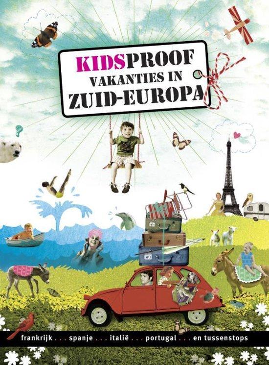 Kidsproof vakanties in Zuid Europa
